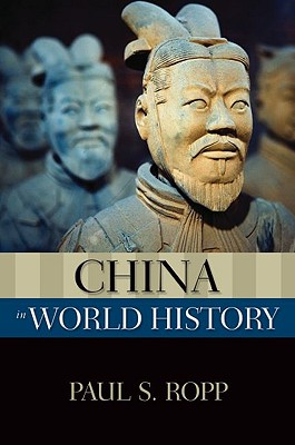 China in World History By Ropp, Paul S.