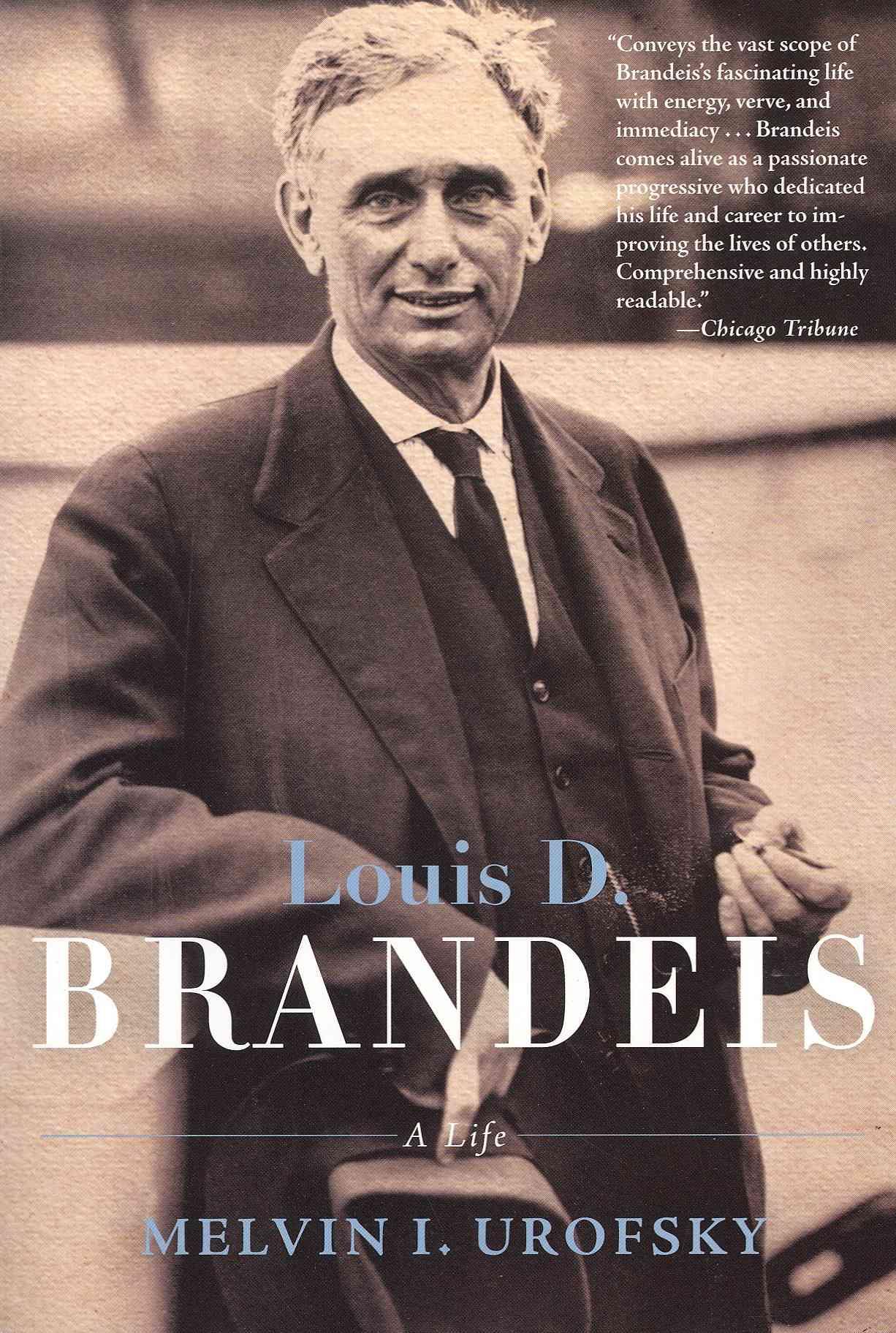 Louis D. Brandeis By Urofsky, Melvin